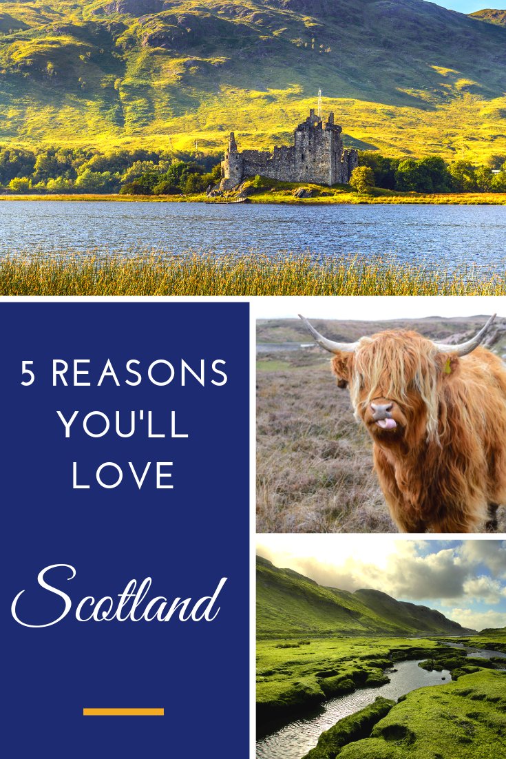 Top Reasons to Visit Scotland