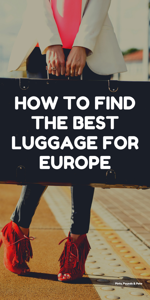 Best Luggage for Europe