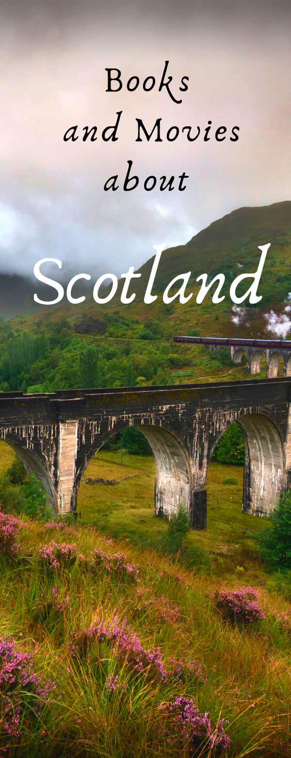 Books and Movies About Scotland
