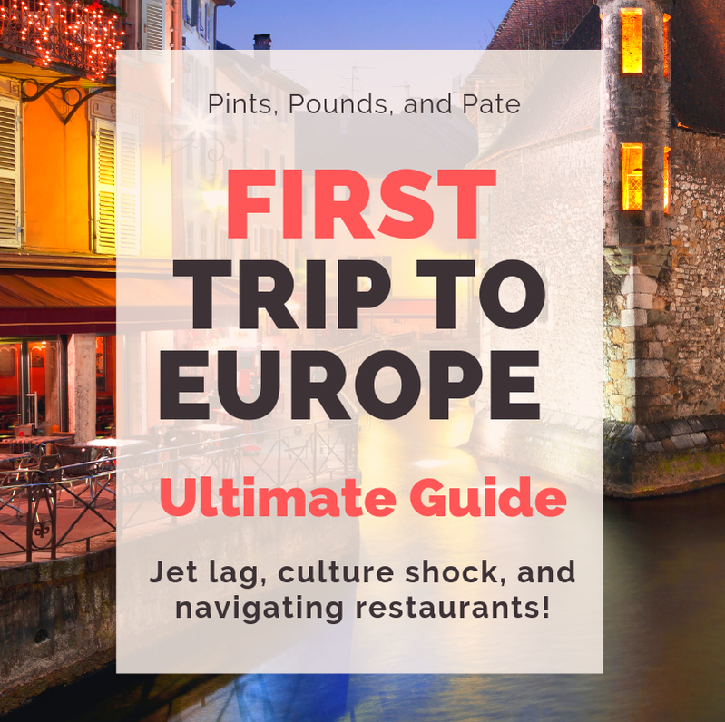 First Trip to Europe Tips