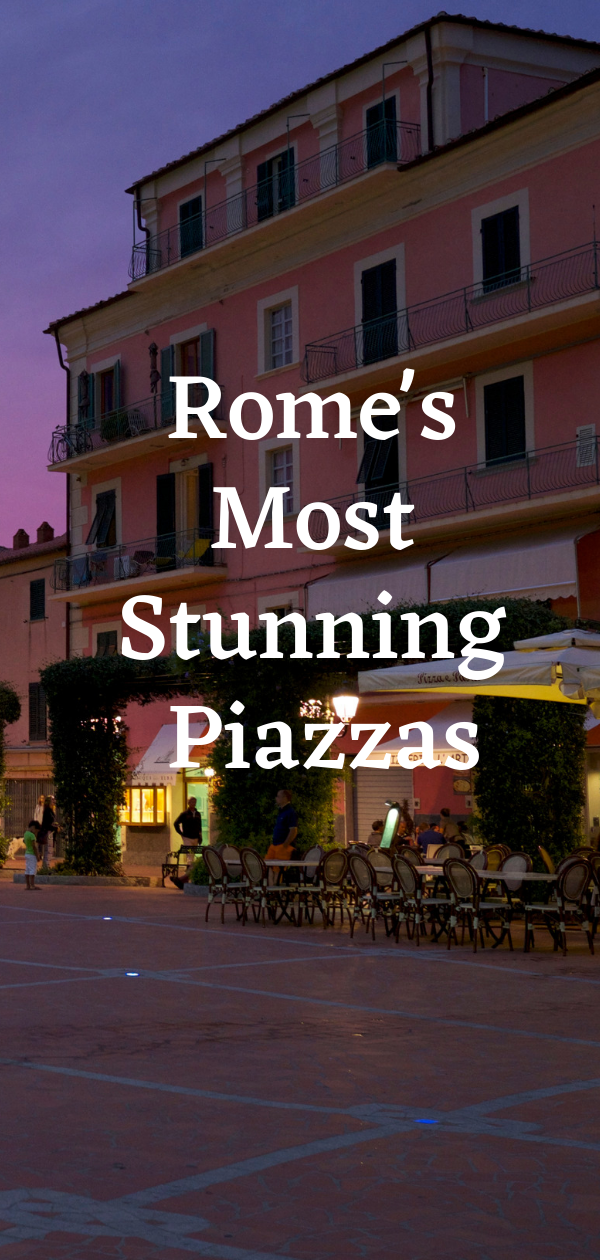 Rome's best piazzas
