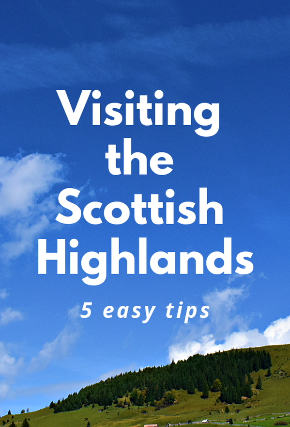 Visiting the Scottish Highlands Without a Car