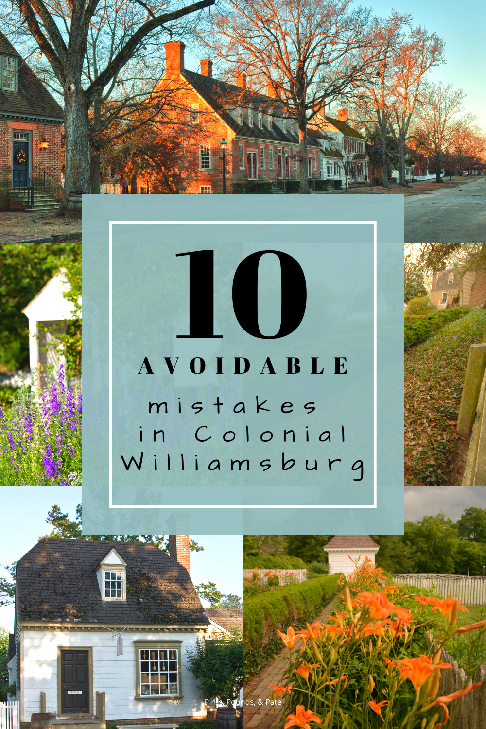 Tourist Mistakes in Colonial Williamsburg