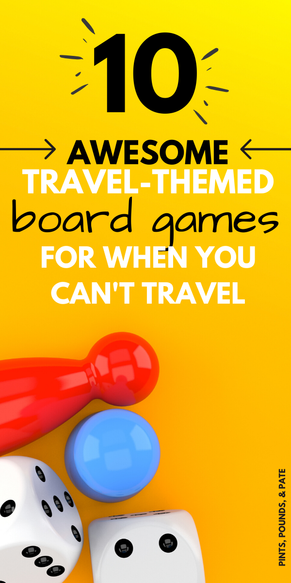 10 Travel Themed Board Games