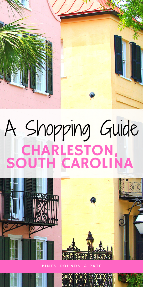 Where to Shop in Charleston: 5 Can't-Miss Shops on Charleston's King Street